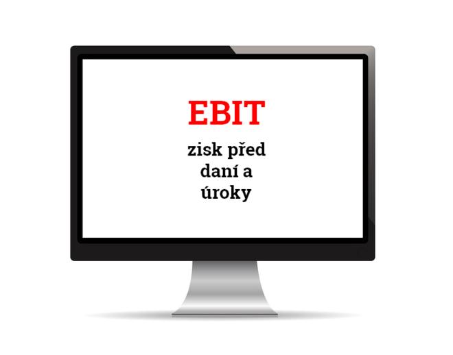 EBIT je zkratkou pro zisk před daní a odečtením úroků