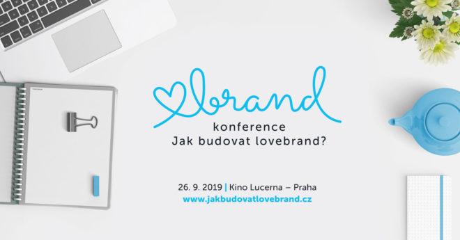 Konference Jak budovat lovebrand 2019